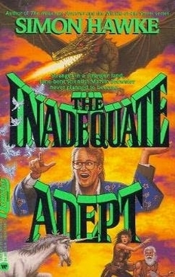 The Inadequate Adept (Reluctant Sorcerer, #2)  by  Simon Hawke