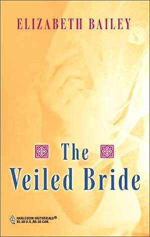 The Veiled Bride Elizabeth Bailey