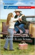 Blame It on Texas  by  Cathy Gillen Thacker