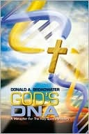 Gods DNA  by  Donald Broadwater