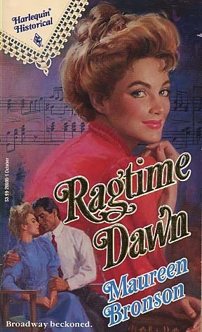 Ragtime Dawn (Harlequin Historical, #96)  by  Maureen Bronson