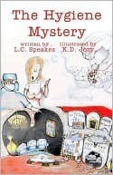 The Hygiene Mystery  by  L. C. Speakes