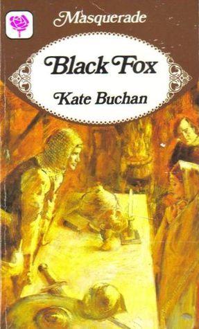 Black Fox. Kate Buchan