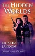 The Hidden Worlds Kristin Landon