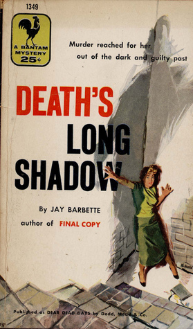 Deaths Long Shadow  by  Jay Barbette