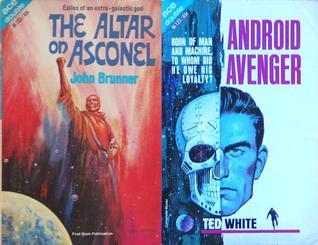 The Altar on Asconel/Android Avenger John Brunner