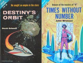 Destinys Orbit/Times Without Number (Ace Double, F-161) David Grinnell