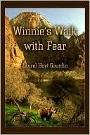 Winnies Walk with Fear  by  Laurel Hoyt Gourdin