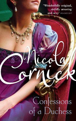 Confessions Of A Duchess (Brides of Fortune, #1) Nicola Cornick