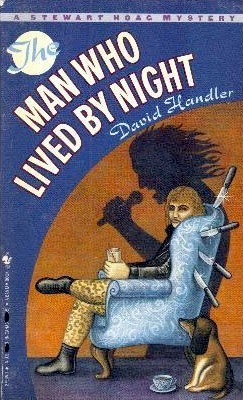 The Man Who Lived  by  Night (Stewart Hoag, #2) by David Handler