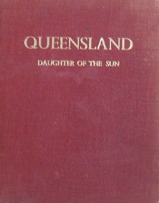 Queensland: Daughter of the Sun [1959] Clem Lack