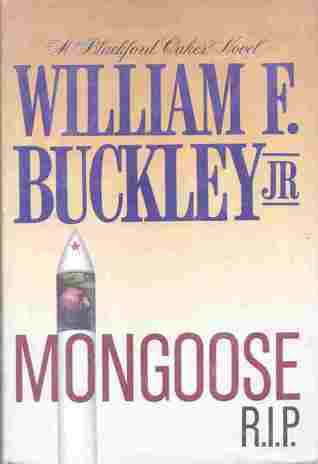 Operation Mongoose, R.I.P  by  William F. Buckley Jr.