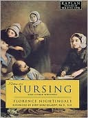 Notes on Nursing: And Other Writings  by  Florence Nightingale
