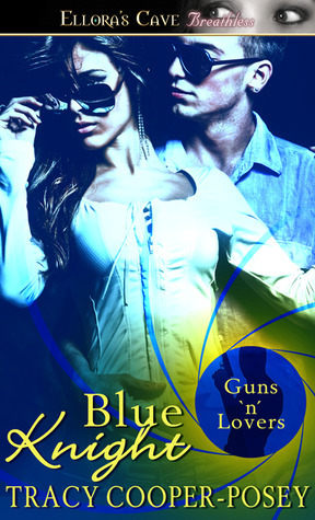 Blue Knight (The Vistaria Affair #3)  by  Tracy Cooper-Posey