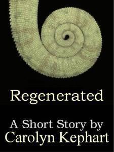 Regenerated  by  Carolyn Kephart