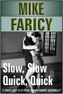 Slow, Slow, Quick, Quick Mike Faricy