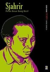 Sjahrir: Peran Besar Bung Kecil  by  Tim Buku TEMPO