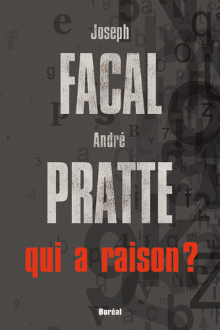 Qui a raison?  by  Joseph Facal