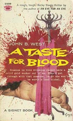A Taste for Blood John B. West