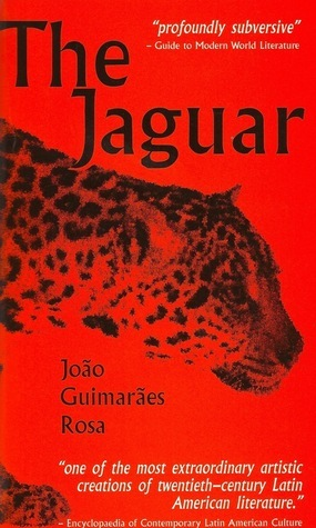 The Jaguar and Other Stories  by  João Guimarães Rosa
