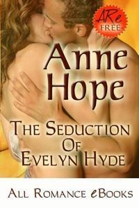 The Seduction of Evelyn Hyde Anne  Hope