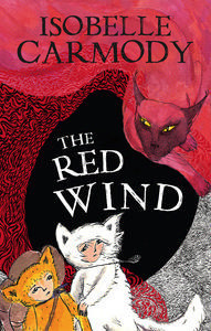 The Red Wind (The Kingdom of the Lost #1)  by  Isobelle Carmody