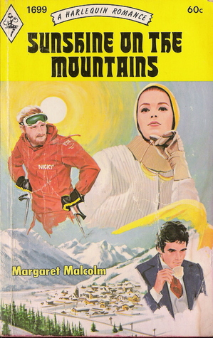 Sunshine on the Mountains #1699  by  Margaret Malcolm