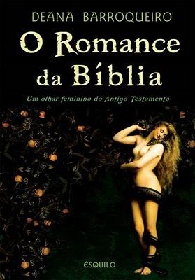 O Romance da Bíblia  by  Deana Barroqueiro