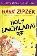 Holy Enchilada! (Hank Zipzer, #6) Henry Winkler