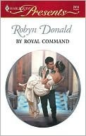 By Royal Command  by  Robyn Donald