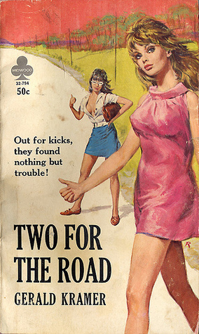 Two for the Road Gerald Kramer