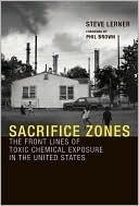 Sacrifice Zones Steve Lerner