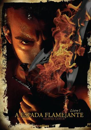 A Espada Flamejante David Costa