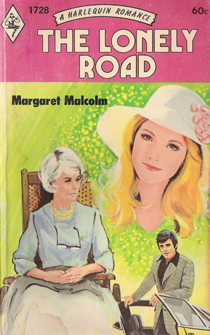 The Lonely Road  by  Margaret Malcolm