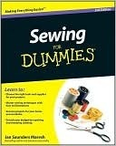 Sewing for Dummies Janice Saunders Maresh
