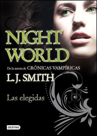 Las elegidas (Night World, #5)  by  L.J. Smith