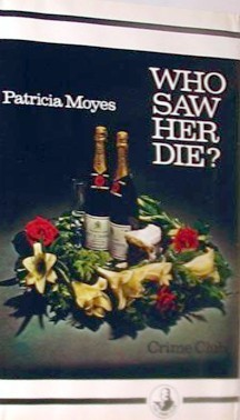 Who Saw Her Die?  by  Patricia Moyes