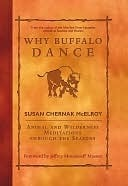 Why Buffalo Dance Susan McElroy