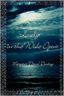 Lonely in the Wide Open  by  Margaret Diana Deming
