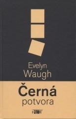 Černá potvora  by  Evelyn Waugh