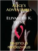 Alices Adventures Elizabeth K. Payne