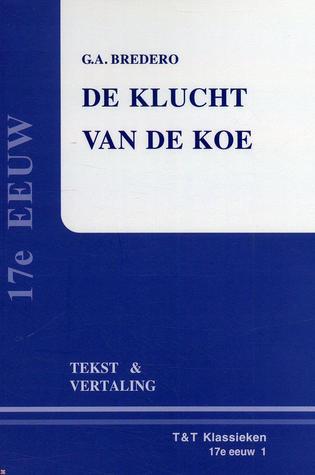 Spaansche Brabander: tekst en vertaling (Vertaalde Tekstuitgaven. Zeventiende eeuw, #3)  by  G.A. Bredero