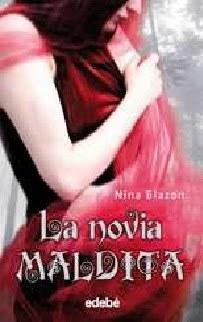 La novia maldita  by  Nina Blazon