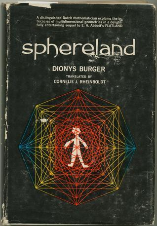 Sphereland: A Fantasy About Curved Spaces and an Expanding Universe  by  Dionijs Burger Jr.