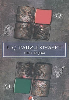 Üç Tarz-ı Siyaset Yusuf Akçura