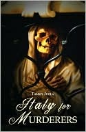 Italy for Murderers Tammy Juola
