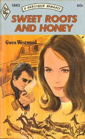 Sweet Roots and Honey  by  Gwen Westwood