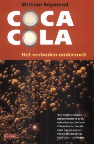 Coca-cola : Het Verboden Onderzoek William Reymond