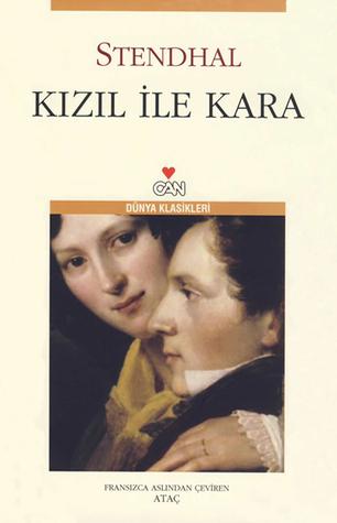 Kızıl ile Kara  by  Stendhal