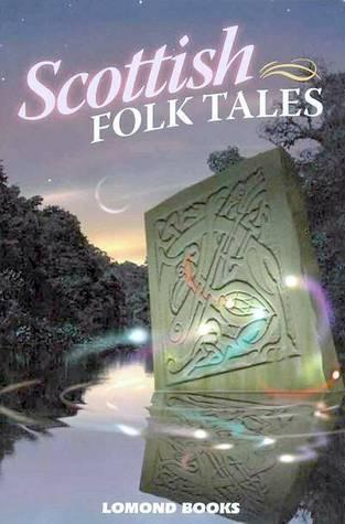 Scottish Folk Tales Geddes and Grosset